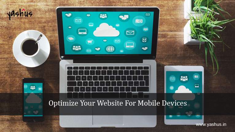 5 Reasons Why You Must Optimize Your Website For Mobile Devices