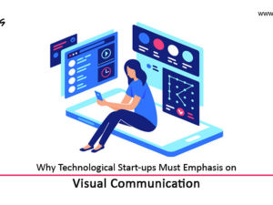 Why-Technological-Start-ups-Must-Emphasis-on-Visual